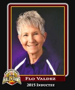 Hall of Fame Profile - FLO VALDEZ
