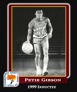 Hall of Fame Profile -PETIE GIBSON