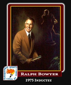 Hall of Fame Profile -RALPH BOWYER