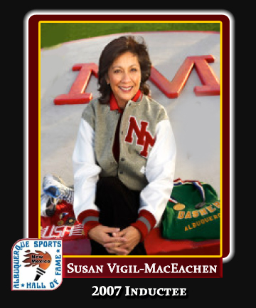 Hall of Fame Profile -Susan Vigil-MacEachen