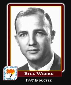 Hall of Fame Profile - BILL WEEKS