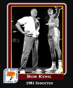 Hall of Fame Profile -BOB KING