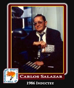 Hall of Fame Profile -CARLOS SALAZAR