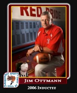 Hall of Fame Profile - JIM OTTMANN