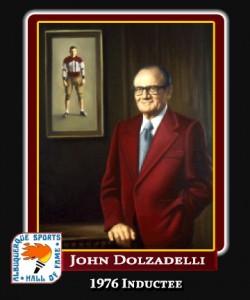 Hall of Fame Profile -JOHN DOLZADELLI