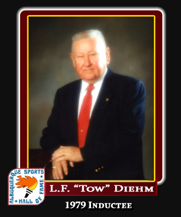 Hall of Fame Profile -L.F. TOW DIEHM