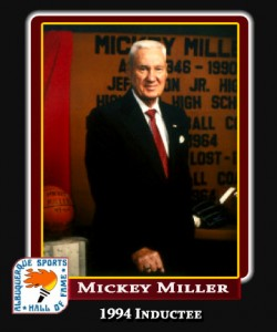 Hall of Fame Profile -MICKEY MILLER