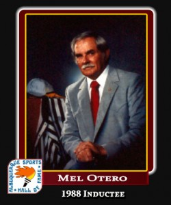 Hall of Fame Profile - Mel Otero