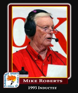 Hall of Fame Profile -Mike Roberts