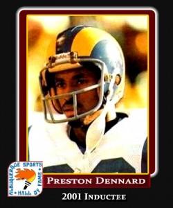 Hall of Fame Profile -Preston Dennard