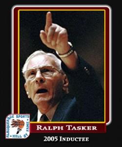 Hall of Fame Profile - RALPH TASKER
