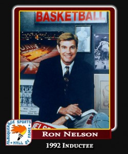 Hall of Fame Profile -RON NELSON
