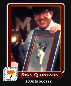 Hall of Fame Profile - Stan Quintana