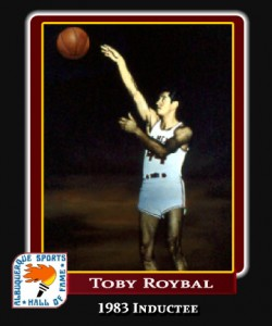 Hall of Fame Profile -Toby Roybal