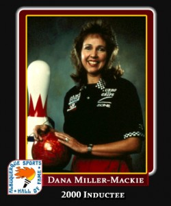 Hall of Fame Profile -Dana Miller-Mackie